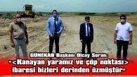 """SORAN: """"BU PROJELERİ GÜNEKAB OLARAK BÖLGEMİZE KAZANDIRIYORUZ"""""""