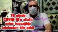 """""""KİMSE HAFİFE ALMASIN, 45 GÜNÜ HİÇ HATIRLAMIYORUM"""""""