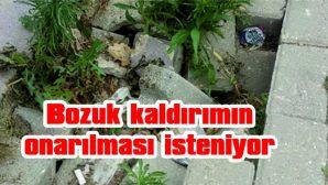 TEHLİKE YARATAN KALDIRIMIN ONARILMASI İSTENİYOR