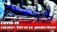 KEŞAN DEVLET HASTANESİNDE COVİD-19 ŞÜPHESİ NEDENİYLE YATAN HASTA SAYISI 5'İN ALTINDA