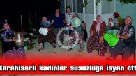 MİLLETVEKİLİ FATMA AKSAL'I KÖYE DAVET ETTİLER