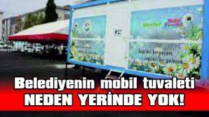 KADINLAR PAZARYERLERİNDE MOBİL TUVALET İSTİYOR