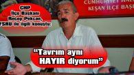 """""""BELEDİYE BAŞKANININ 'TEK KELİMEYLE' GÖRÜŞÜNÜ MERAK EDİYORUM"""""""