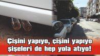 İDRAR DOLU ŞİŞELER EN İŞLEK CADDEYE ATILIYOR!