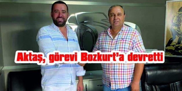 AKTAŞ, GÖREVİ BOZKURT'A DEVRETTİ