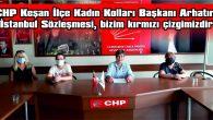 """""""İSTANBUL SÖZLEŞMESİ KALACAK, SİZ GİDECEKSİNİZ!"""""""