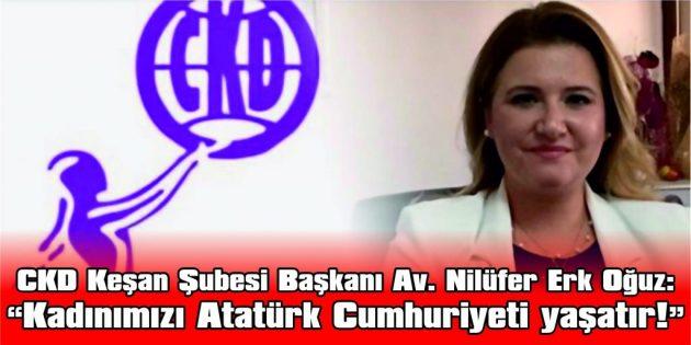 """""""KADINIMIZ ATATÜRK CUMHURİYETİ'YLE ÖZGÜRLEŞMİŞTİR"""""""