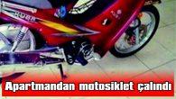 APARTMANDAN MOTOSİKLET ÇALINDI