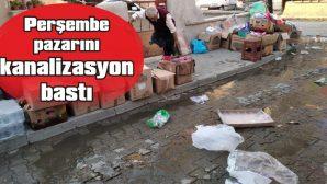 PERŞEMBE PAZARINI KANALİZASYON BASTI