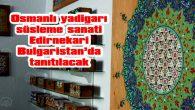 TANITIM TALEBİ BULGARİSTAN'DAN GELDİ