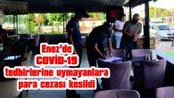 ENEZ'DE COVİD-19 TEDBİRLERİNE UYMAYANLARA PARA CEZASI YAZILDI