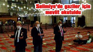 SELİMİYE'DE GAZİLER GÜNÜ DOLAYISIYLA MEVLİT OKUTULDU