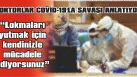 EDİRNE'DE COVİD-19'U YENEN 64 YAŞINDAKİ DOKTOR ŞEVKET HÜSEYİN AKPINAR ANLATTI