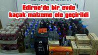 185 LİTRE ALKOL İLE SİGARA ELE GEÇİRİLDİ