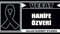 HANİFE ÖZVERİ VEFAT ETTİ