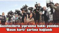 """SARILARLI: """"BASININ SESİNE KULAK TIKADILAR"""""""