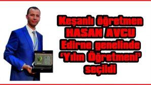 KEŞANLI ÖĞRETMEN EDİRNE'DE 'YILIN ÖĞRETMENİ' SEÇİLDİ