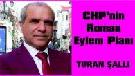 CHP'NİN ROMAN EYLEM PLANI