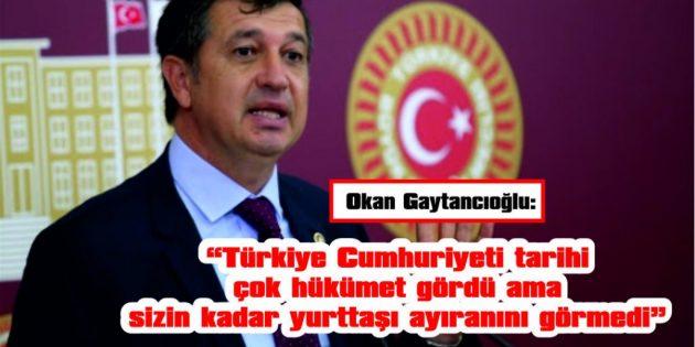 """GAYTANCIOĞLU: """"ESNAF CAN DERDİNDE AKP FIRSAT PEŞİNDE"""""""