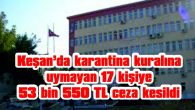 KİŞİ BAŞI 3 BİN 150'ŞER TL CEZA KESİLDİ
