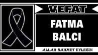 FATMA BALCI VEFAT ETTİ
