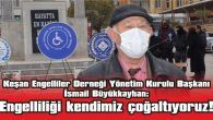"""TÜM ENGELLİLERİ HER AY VEREM SAVAŞ'TA KONTROLE TABİ TUTALIM"""