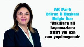 """""""VAKIFLARA AİT TAŞINMAZLARA 2021 YILI İÇİN ZAM YAPILMAYACAK"""""""