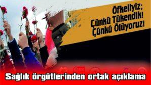 """""""ÖFKELİYİZ; ÇÜNKÜ TÜKENDİK! ÇÜNKÜ, ÖLÜYORUZ!"""