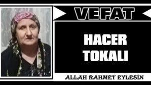 HACER TOKALI VEFAT ETTİ