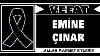 EMİNE ÇINAR VEFAT ETTİ