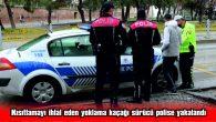 EDİRNE'DE KISITLAMAYI İHLAL EDEN YOKLAMA KAÇAĞI SÜRÜCÜ POLİSE YAKALANDI
