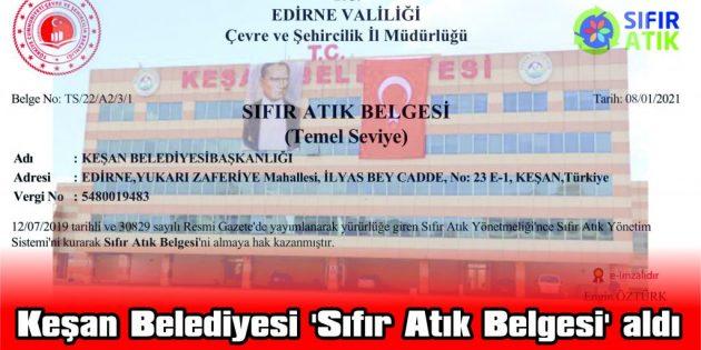 KEŞAN BELEDİYESİ 'SIFIR ATIK BELGESİ' ALDI