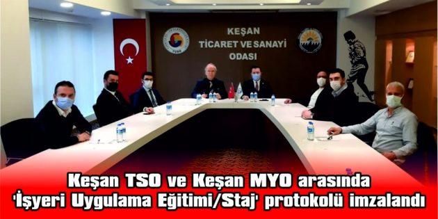 KEŞAN TSO VE KEŞAN MYO ARASINDA  'İŞYERİ UYGULAMA EĞİTİMİ/STAJ' PROTOKOLÜ İMZALANDI