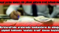 BANKA ŞUBESİ KREDİLERDE USULSÜZLÜK YAPILARAK 11 MİLYON 967 BİN 236 LİRA ZARARA UĞRATILMIŞ