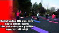 """KEŞAN BELEDİYESİNDEN """"AKTİF OL ZİNDE KAL"""" ETKİNLİĞİ"""