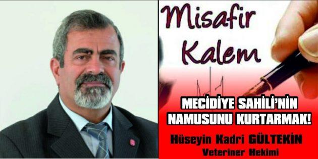 MECİDİYE SAHİLİ'NİN NAMUSUNU KURTARMAK!