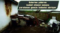 AİLESİNE 'BENİ YILDIRIM ÇARPTI KOŞUN' DİYE SESLENDİ