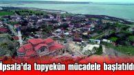 İPSALA'DA COVID-19'LA TOPYEKÛN MÜCADELE BAŞLATILDI
