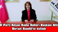 ALTIN, BERAT KANDİLİ'Nİ KUTLADI