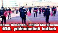 """HELVACIOĞLU: """"İSTİKLAL MARŞI'MIZ, TÜRK MİLLETİNİN ORTAK SESİDİR"""""""