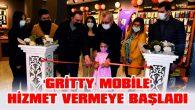 'GRİTTY MOBİLE' HİZMET VERMEYE BAŞLADI
