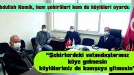 """""""KÖYLERDE SAĞLIK SEFERBERLİĞİ BAŞLATTIK"""""""