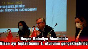 NİSAN AYI MECLİS TOPLANTISININ 1. OTURUMU GERÇEKLEŞTİRİLDİ