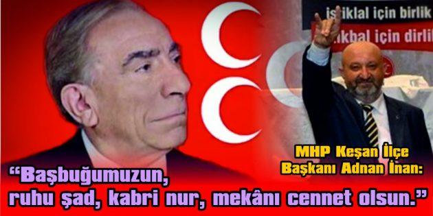 """""""O, ALLAH'IN TÜRK MİLLETİNE BİR İHSANIDIR"""""""