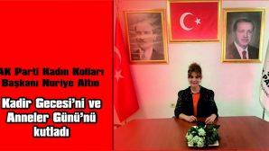 ALTIN, HEM KADİR GECESİ'Nİ HEM DE ANNELER GÜNÜ'NÜ KUTLADI