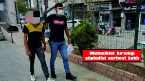 MOTOSİKLET HIRSIZLIĞI ŞÜPHELİSİ SERBEST KALDI