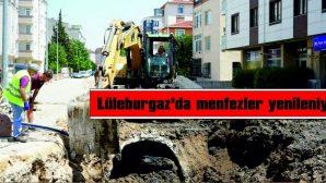 LÜLEBURGAZ'DA MENFEZLER YENİLENİYOR