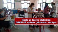İPSALA VE ENEZ'İN KÖYLERİNDE COVID-19 AŞILAMA ÇALIŞMALARI SÜRÜYOR