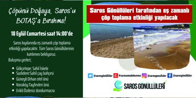 """SLOGAN: """"ÇÖPÜNÜ DOĞAYA, SAROS'U BOTAŞ'A BIRAKMA"""""""