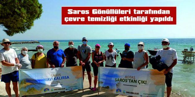 SAROS GÖNÜLLÜLERİ, TORBALAR DOLUSU ÇÖP TOPLADI